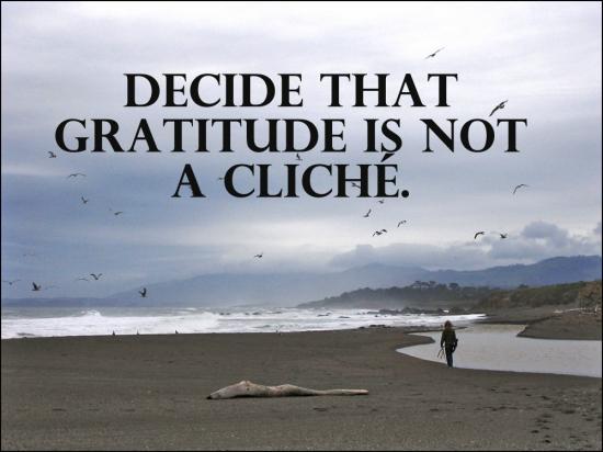 Gratitude is not a cliche