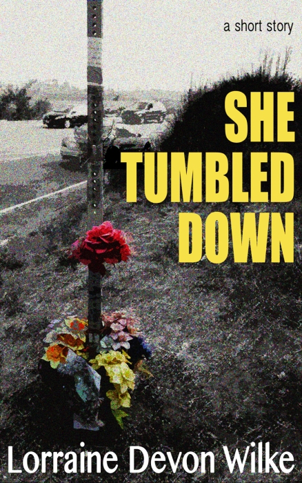 She Tumbled Down